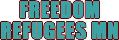 Freedom Refugees MN